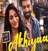 Akhiyaan Lyrics Neha Kakkar