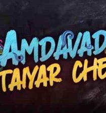 Amdavad Taiyar Che Lyrics