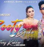Booty Shake Lyrics Tony Kakkar
