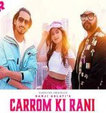 Carrom Ki Rani Lyrics Ramji Gulati