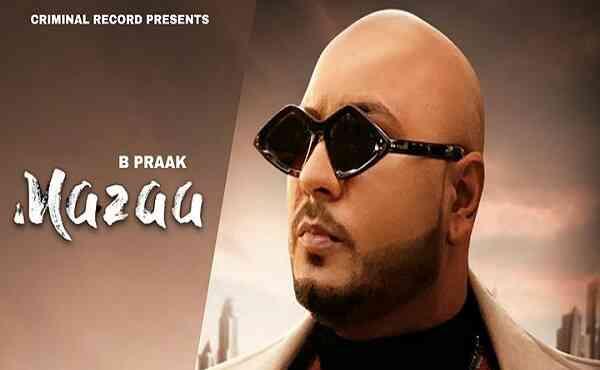 Mazaa Lyrics B Praak