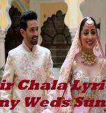 Phir Chala Lyrics Ginny Weds Sunny