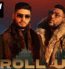 Roll Up Lyrics Badshah