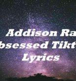 Addison Rae Obsessed Tiktok Lyrics