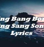 Bing Bang Bong Sing Sang Song Lyrics