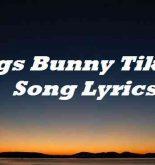 Bugs Bunny Tiktok Song Lyrics