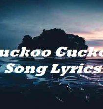 Cuckoo Cuckoo Song Lyrics