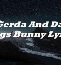 Gerda And Dari Bugs Bunny Lyrics