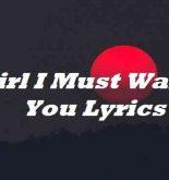 Girl I Must Warn You Lyrics