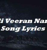 Ondi Veeran Nanadi Song Lyrics