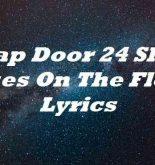 Trap Door 24 Shell Cases On The Floor Lyrics