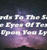 Words To The Song The Eyes Of Texas Are Upon You Lyrics