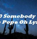 5150 Somebody Call the Pope Oh Lyrics