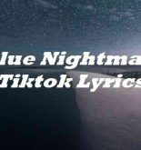 Blue Nightmare Tiktok Lyrics
