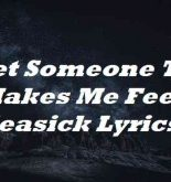I Met Someone That Makes Me Feel Seasick Lyrics