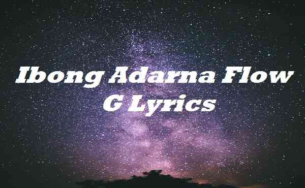 Ibong Adarna Flow G Lyrics