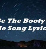It Be The Booty For Me Song Lyrics