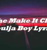 She Make It Clap Soulja Boy Lyrics