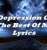 If Depression Gets The Best Of Me Lyrics