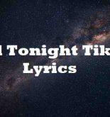 Girl Tonight Tiktok Lyrics
