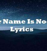 Her Name Is Noelle Lyrics