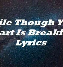 Smile Though Your Heart Is Breaking Lyrics
