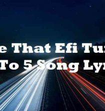 Take That Efi Turn It Up To 5 Song Lyrics