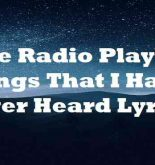 The Radio Playing Songs That I Have Never Heard Lyrics