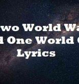 Two World Wars And One World Cup Lyrics