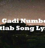 4 Gadi Number Matlab Song Lyrics