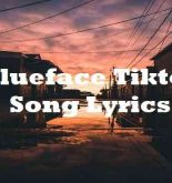 Blueface Tiktok Song Lyrics