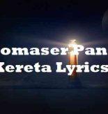 Comaser Pano Kereta Lyrics