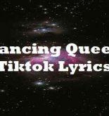 Dancing Queen Tiktok Lyrics