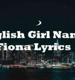 English Girl Named Fiona Lyrics