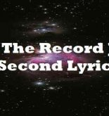 For The Record Just A Second Lyrics