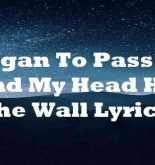 I Began To Pass Out And My Head Hit The Wall Lyrics