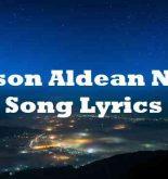 Jason Aldean New Song Lyrics
