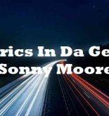 Lyrics In Da Getto Sonny Moore