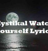Mystikal Watch Yourself Lyrics