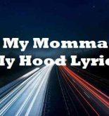 On My Momma On My Hood Lyrics
