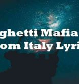 Spaghetti Mafia She From Italy Lyrics