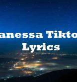 Vanessa Tiktok Lyrics