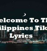Welcome To The Philippines Tiktok Lyrics