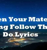 When Your Mate Are Doing Follow Them Do Lyrics