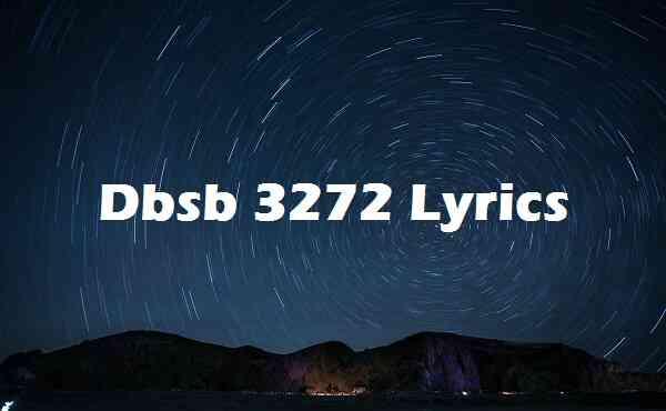 Dbsb 3272 Lyrics