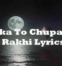 Loka To Chupa Ke Rakhi Lyrics