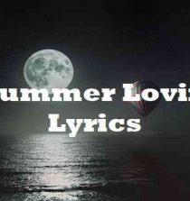 Summer Lovin Lyrics