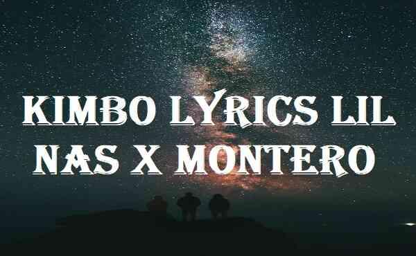 Kimbo Lyrics Lil Nas X MONTERO