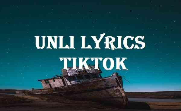 Unli Lyrics Tiktok