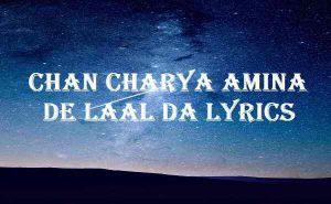 Chan Charya Amina De Laal Da Lyrics